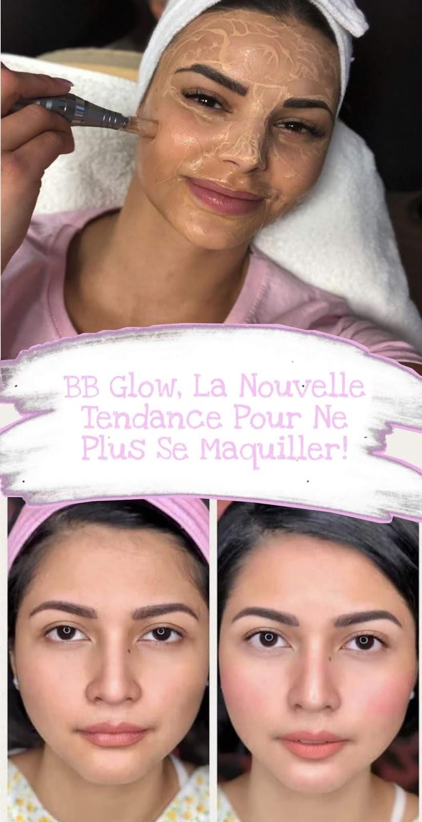 BB Glow, La Nouvelle Tendance Pour Ne Plus Se Maquiller!