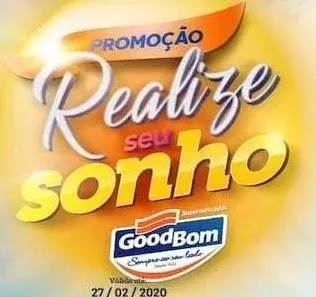 Cadastrar Promoção GoodBom Realize Seu Sonho 500 Mil Reais em Prêmios