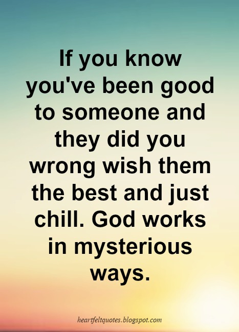 God Works In Mysterious Ways Heartfelt Love And Life Quotes