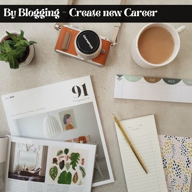 By Blogging - Create new Career