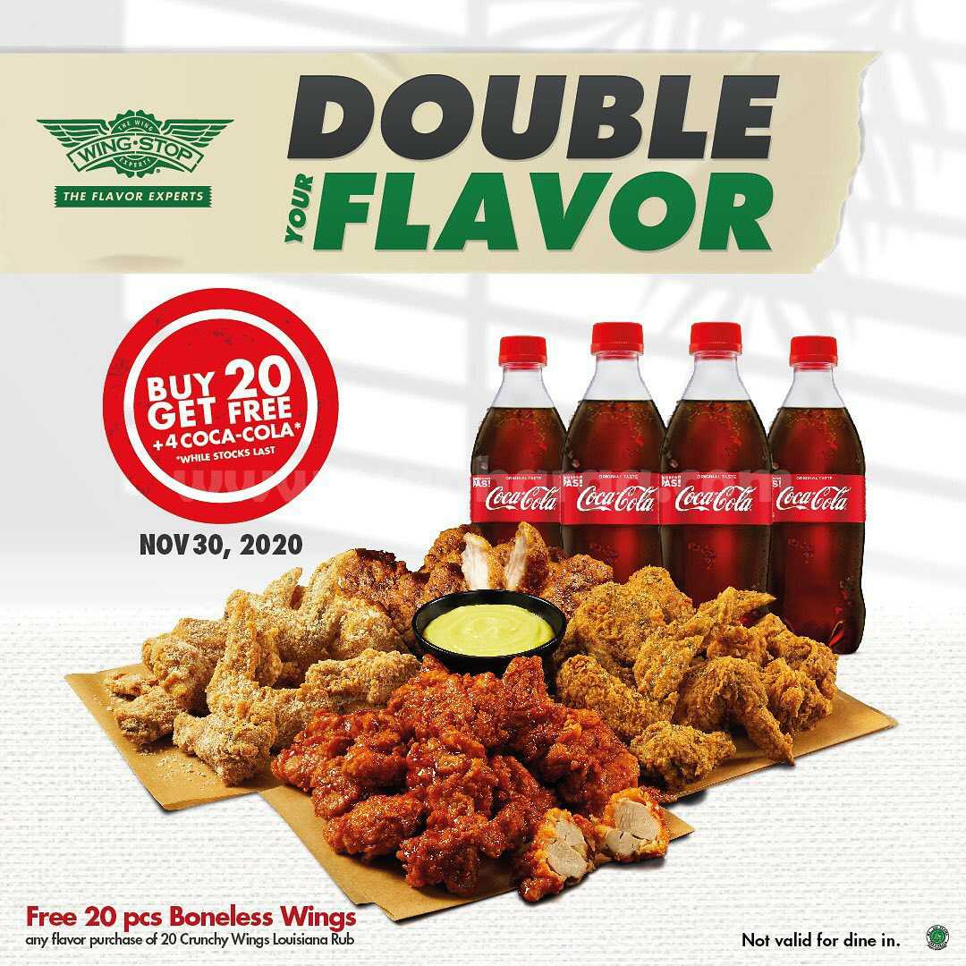 Wingstop Promo DOUBLE YOUR FLAVOR NOW + FREE 4 Coke PET*
