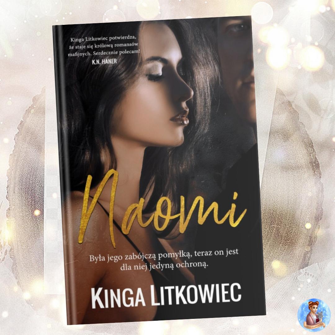 Kinga Litkowiec - Naomi - Wydawnictwo Akurat - Recenzja