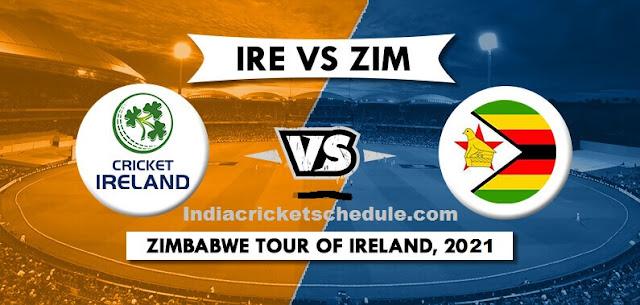 Zimbabwe tour of Ireland 2021 Schedule and fixtures, Squads. Ireland vs Zimbabwe 2021 Team Match Time Table, Captain and Players list, live score, ESPNcricinfo, Cricbuzz, Wikipedia, International Cricket Tour 2021.