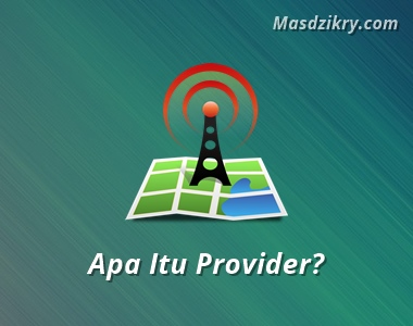 Apa itu provider?