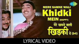 Mere samne wali khidki Official lyrics in English and hindi   मेरे सामने वाली खिड़की गाने के बोल Padosan Sunil Dutt, Saira Banu kishor kumar  by Lyrics beast