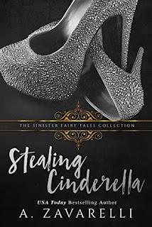 Stealing Cinderella by A. Zavarelli