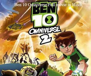 Ben 10 Omniverse Full movie in Hindi