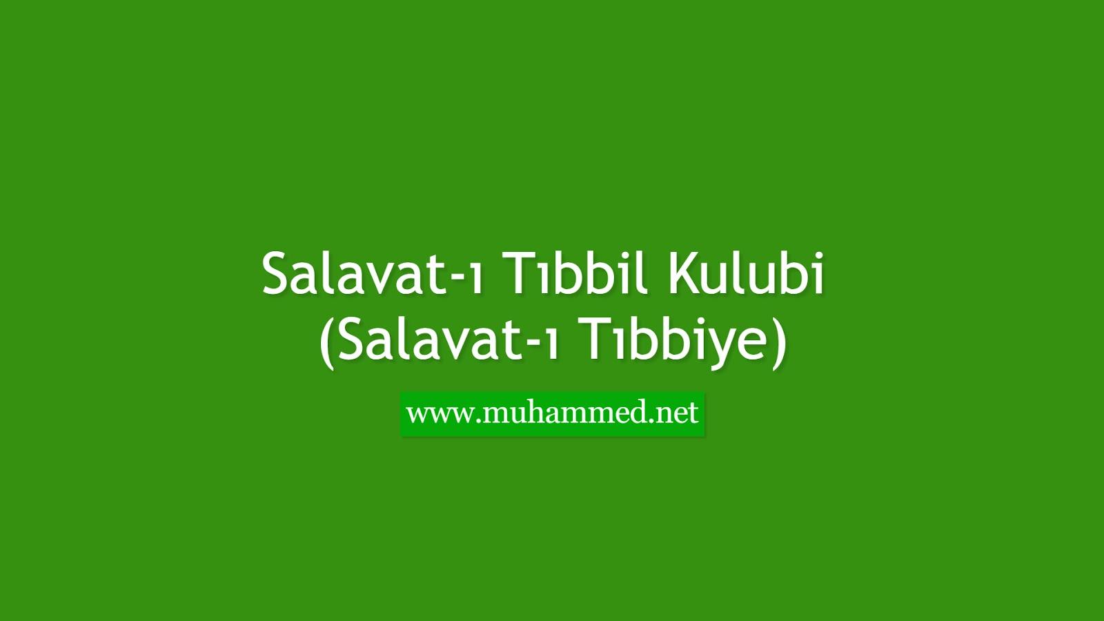 Salavat-ı Tıbbil Kulubi (Salavat-ı Tıbbiye)