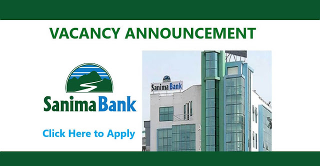 Vacancy Announcement from Sanima Bank Ltd.