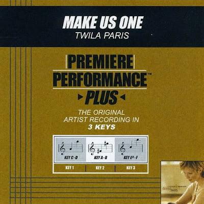 Twila Paris-Premiere Performance Plus-Make Us One-