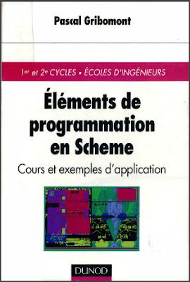 Télécharger Livre Gratuit Eléments de programmation en Schème - Cours et exemples d'application pdf