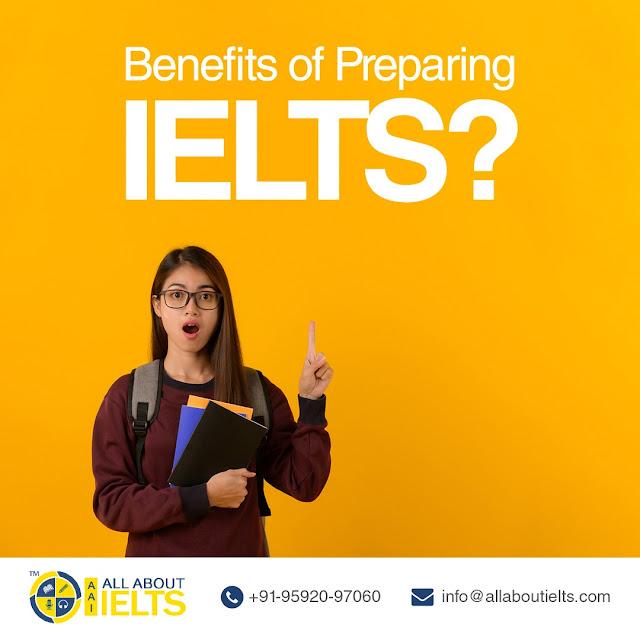 Benefits Of Preparing IELTS