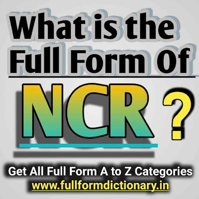 Full Form of NCR