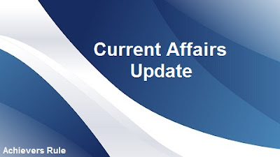 Current Affairs Update - 6th September 2017
