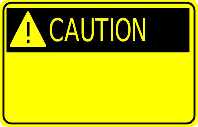 http://www.katabijakpedia.com/2015/02/contoh-caution-dalam-bahasa-inggris-beserta-penjelasan-dan-artinya.html