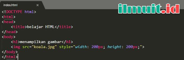 Cara Menampilkan Image Pada HTML