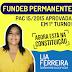 FUNDEB PERMANENTE: PAC 15/2015 APROVADA EM PRIMEIRO TURNO. AGORA ESTÁ NA CONSTITUIÇÃO
