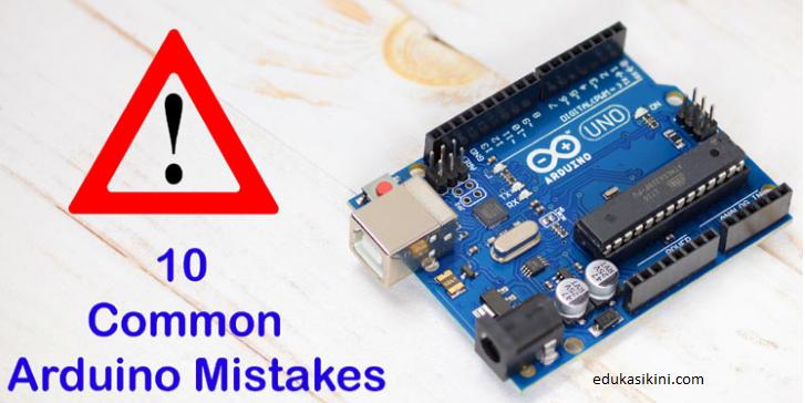 10 Kesalahan Paling Umum saat menggunakan Arduino