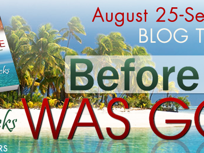 BLOG TOUR - Before He Was Gone by Becky Wicks