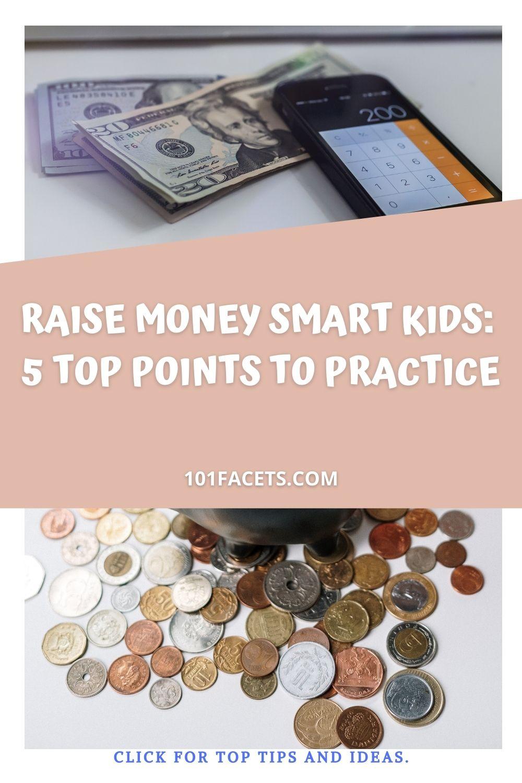 Raise Money Smart Kids by Setting Savings Goals