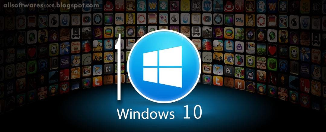 Download All Softwares On This Blog - Highly Compressed!: Windows 10