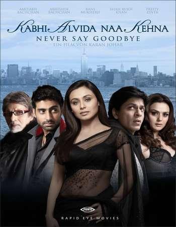 Poster Of Kabhi Alvida Naa Kehna 2006 Hindi 700MB BRRip 720p ESubs HEVC Watch Online Free Download downloadhub.net