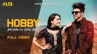 Checkout Ashu Sidhu & Gurlez Akhtar new song Hobby lyrics penned by Balkar/hani.