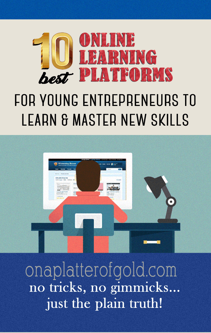 10 Best Online Learning Platforms Where Young Entrepreneurs Can Master New Skills