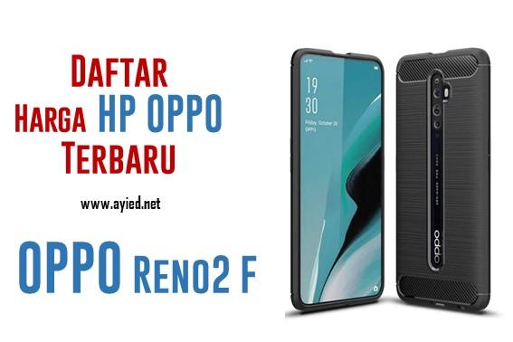 Daftar Harga HP Oppo Terbaru 2020