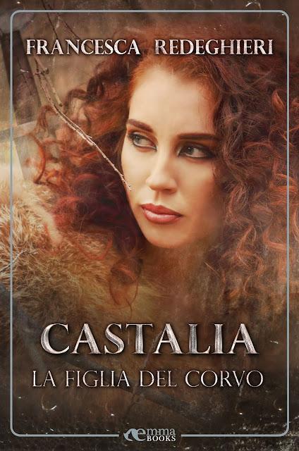 Castalia. La figlia del corvo (Amazzoni #2)