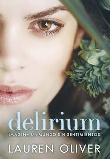 """Delirium: Imagina un mundo sin sentimientos"" de Lauren Oliver"
