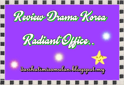 Radiant Office, Korean Drama Review, Sinopsis, Poster Radiant Office, Pelakon Utama Drama Korea Radiant Office, Ending, Pelakon, Ko Ah Sung, Ha Seok Jin, Lee Dong Hwi, Kim Dong Wook, Hoya (Infinite), Han Sun Hwa, Kwon Hae Hyo, Oh Dae Hwan, Jang Shin Young,