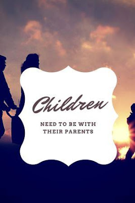 "Canva poster ""Children need to be with their parents, with family walking into sunrise"