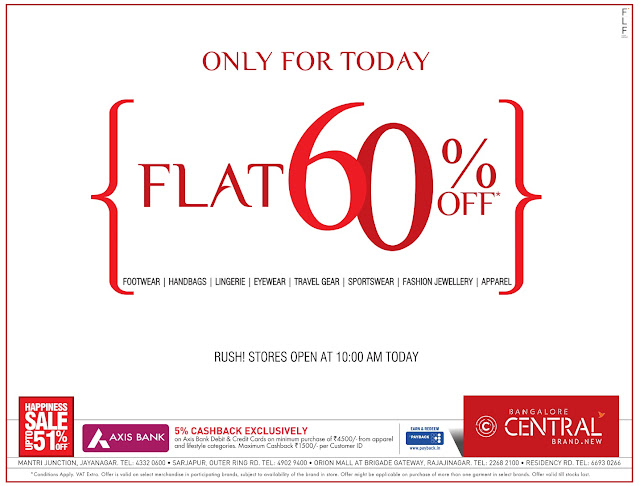 Flat 60% off in Central | Only for Today ! Bangalore Central