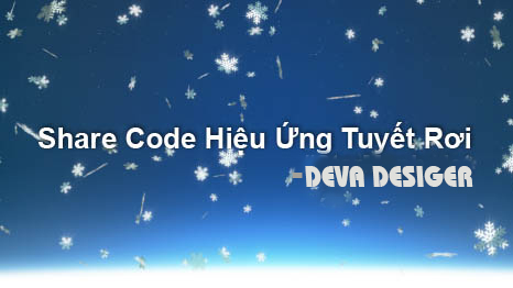[TUT] code tuyết rơi trên Blog