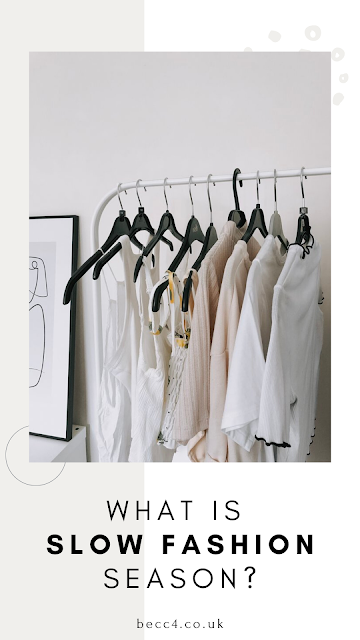 What is slow fashion season? A discussion about fast fashion, what we can do and how to take part in slow fashion season.