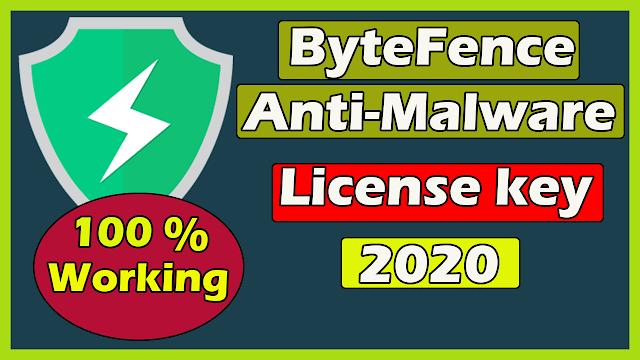 ByteFence Pro License Key 2020 ( 100% Working )