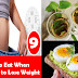 9 + Best Foods to Eat When Dieting to Lose weight