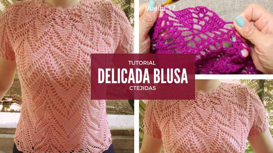 Delicada Blusa a Crochet - Esquema y Vídeo