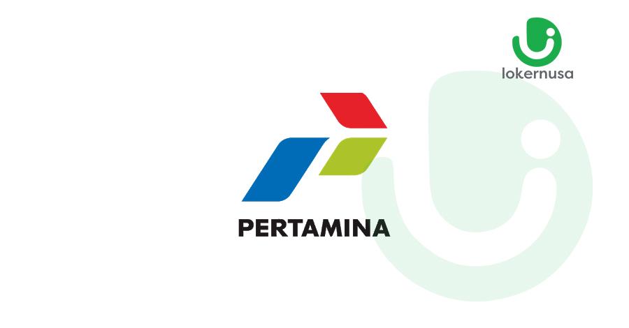 Lowongan Kerja BUMN PT Pertamina Group