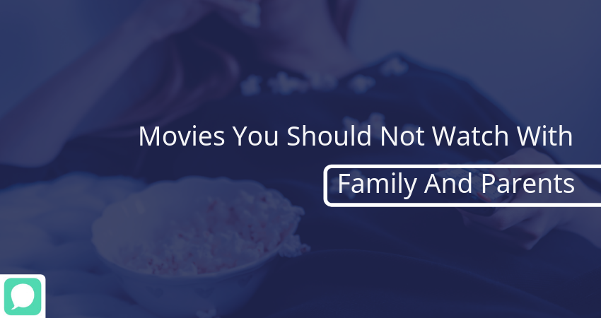 hindi-films-shouldnt-watched-family