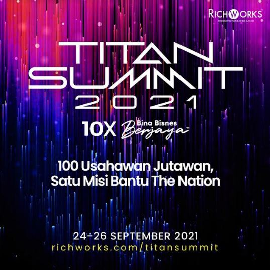 titan summit 2021, datuk wira dr azizan osman, zara awliya (m) sdn bhd, program richworks,titan richworks