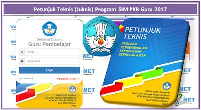 Petunjuk Teknis (Juknis) Program SIM PKB Guru 2017 www.aan88.net