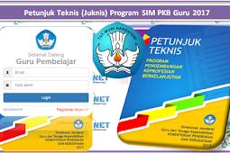 Petunjuk Teknis (Juknis) Program SIM PKB Guru 2017