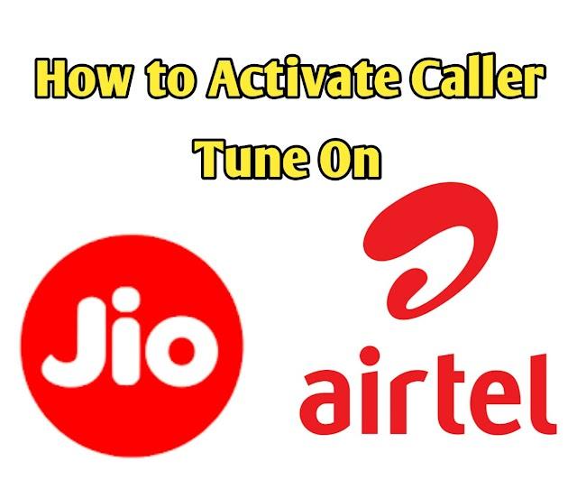 Jio और Airtel Sim पर Caller Tune Activate/Deactivate कैसे करें ?
