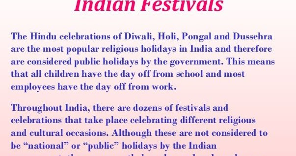 small essay on indian festival India is a land of fasts and festivals the indian men and women observe these festivals throughout the year these festivals are being observed from time immemorial.
