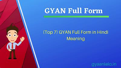 GYAN Full Form