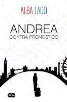 http://lecturileando.blogspot.com.es/2016/04/resena-andrea-contra-pronostico-de-alba.html