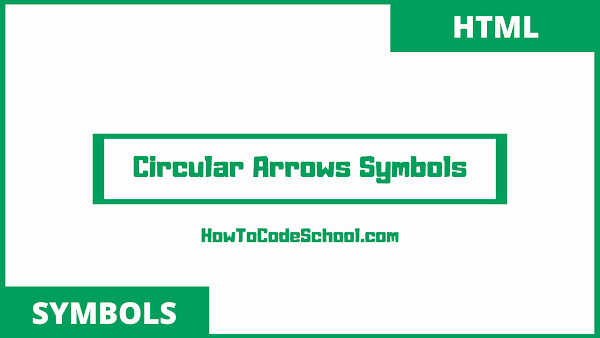 circular arrows symbols html codes and unicodes