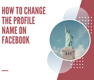 How To Change My Name In Facebook Profile
